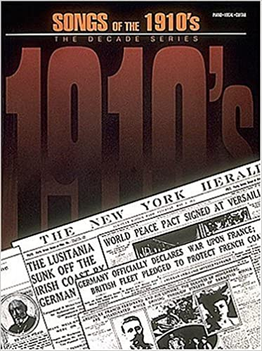 Book Songs Of The Nineteen Tens 1910S Decade Series (1994-09-01)