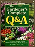 The Gardener's Complete Q and A, Storey Books Staff, 1580170897