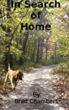 In Search of Home, Brad Chambers, 1469938243