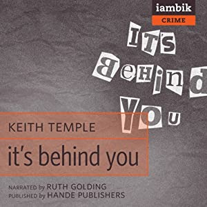 It's Behind You Audiobook