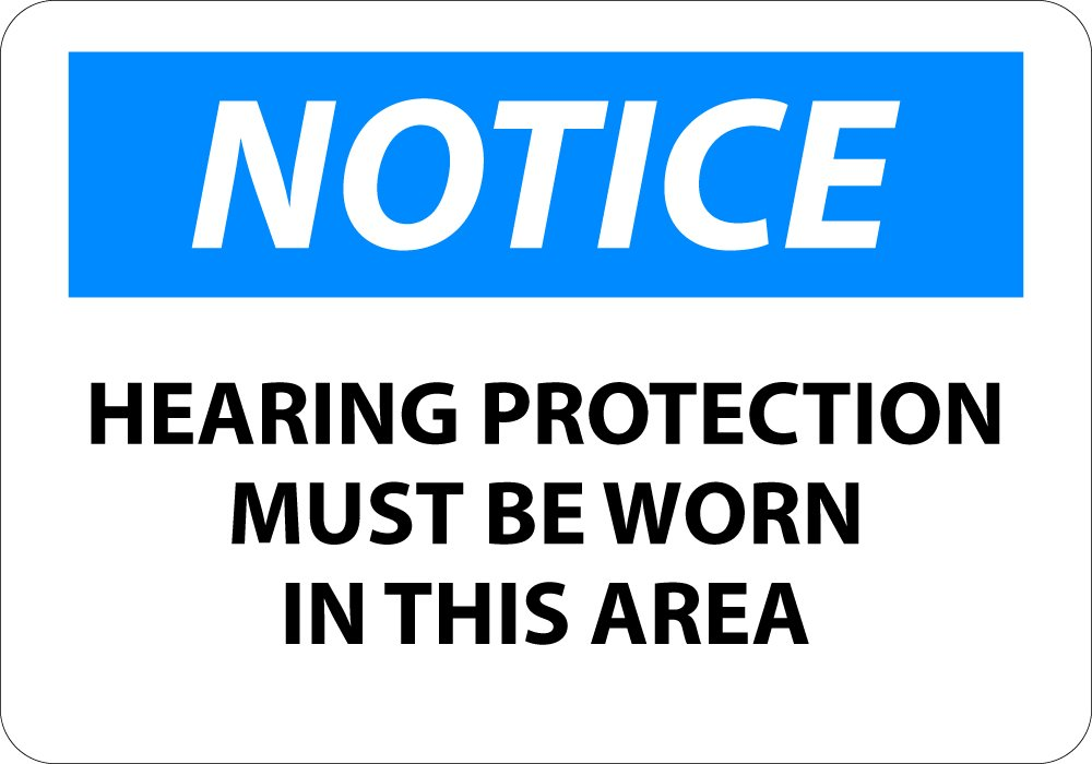 Rigid Plastic National Marker N285RBNotice Hearing Protection Must Be Worn In This Area Sign 10 x 14