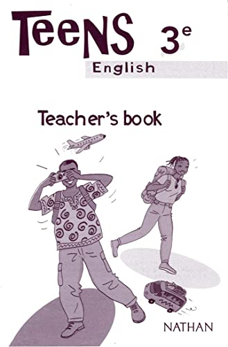 Teens : Anglais, 3e   Version Sénégal (Manuel du professeur)