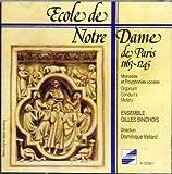 Ecole de Notre Dame de Paris 1163-1245: Organum, Conduits & Motets / Vellard (1986-08-02)