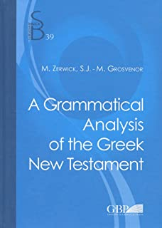 Amazon a grammatical analysis of the greek new testament grammatical analysis of the greek new testament subsidia biblica fandeluxe Choice Image