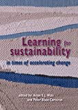 img - for Learning for Sustainability in Times of Accelerating Change book / textbook / text book