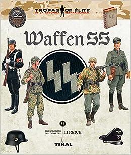 Waffen SS (Tropas de élite): Amazon.es: Carlos Caballero ...