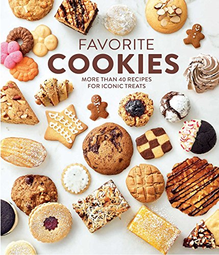 Favorite Cookies: More than 40 Recipes for Iconic Treats by Williams-Sonoma Test Kitchen