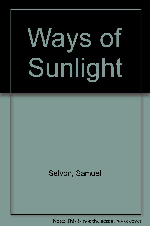 samuel selvon ways of sunlight download