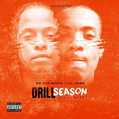 Drill Season (feat. Lil Herb) [Explicit]