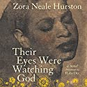 Their Eyes Were Watching God Audiobook by Zora Neale Hurston Narrated by Ruby Dee