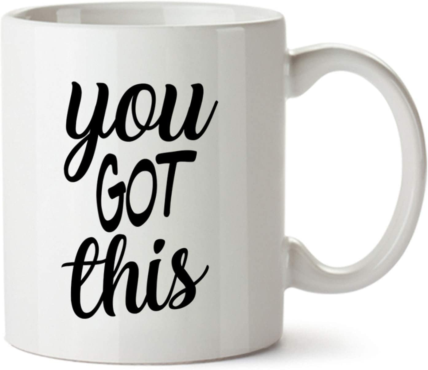 You Got This Black Letters Sign Funny Design White Coffee Mug - Ceramic - Tea Cup - 11 oz - Black White Funny Great Gift Decor for Home, Office, Work for Boss, Co-workers, Best Friends, Boyfriend