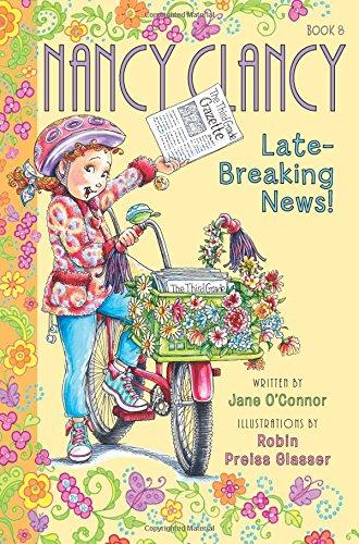 Fancy Nancy: Nancy Clancy, Late-Breaking News!