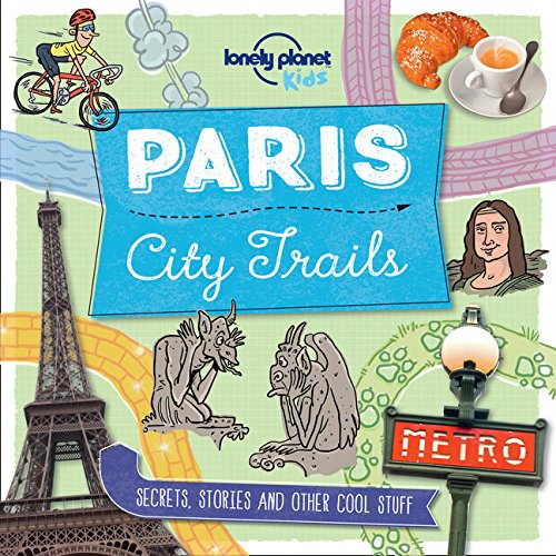 City Trails Paris Lonely Planet