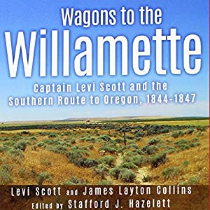 Wagons to the Willamette Audiobook