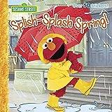 full house season 6 7 8 - Splish-Splash Spring! (Sesame Street) (Pictureback(R))
