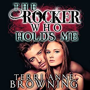 The Rocker Who Holds Me Audiobook