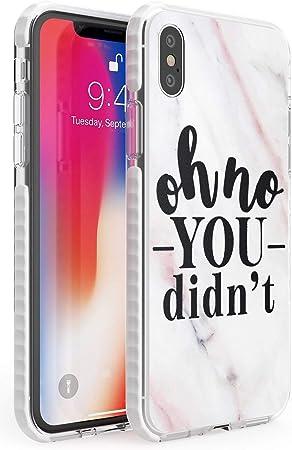 Case Warehouse Oh ningún Usted no Hizo Impact Funda para iPhone XS TPU Protector Ligero Phone Protectora con Citas Tendencia Citar Descarado Malévolo: Amazon.es: Electrónica