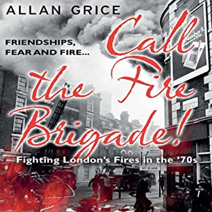 Call the Fire Brigade Audiobook