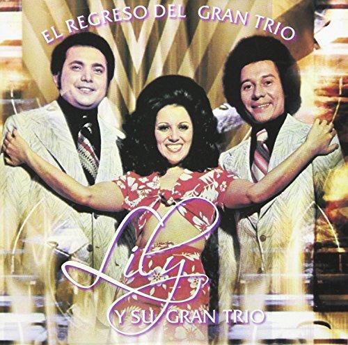Regreso Del Gran Trio (Gran Y Su Lily Trio)