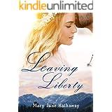 Leaving Liberty: A Christian Romance
