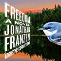 Freedom: A Novel Audiobook by Jonathan Franzen Narrated by David LeDoux
