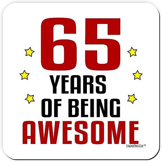 Compra 65 años of Being asombroso 65th cumpleaños bebidas ...