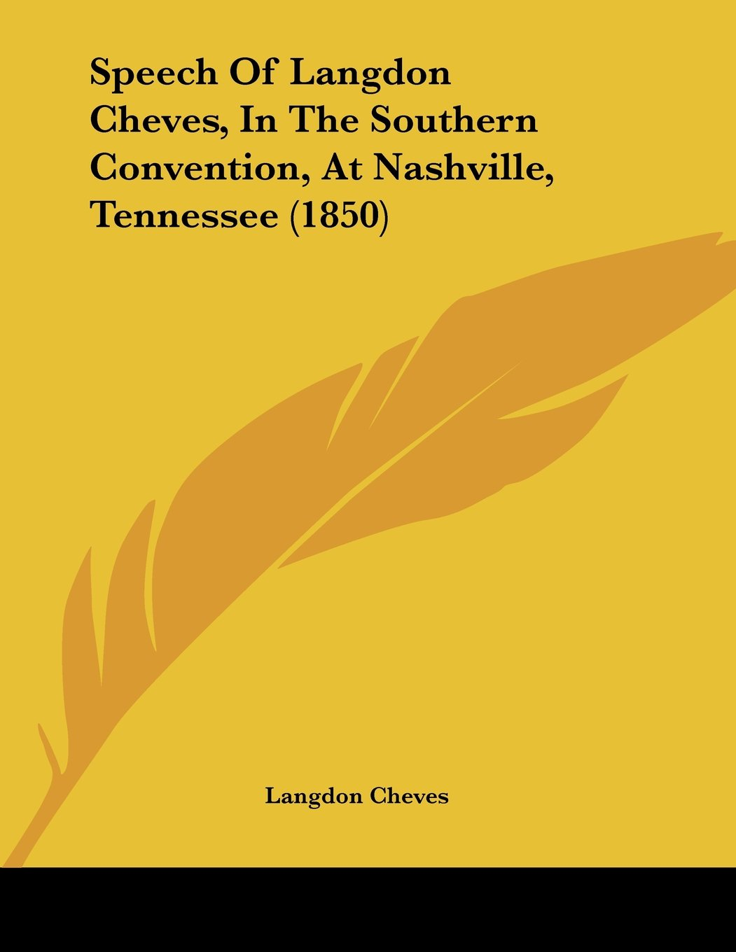 Amazon com: Speech Of Langdon Cheves, In The Southern