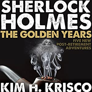 Sherlock Holmes the Golden Years Hörbuch