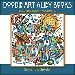 A Season For Everything Coloring Book Doodle Art Alley Books Volume 10 Samantha Snyder 9780997102161 Amazon