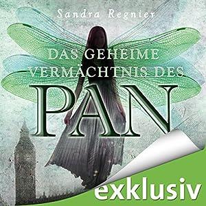 Das geheime Vermächtnis des Pan (Die Pan-Trilogie 1) Hörbuch