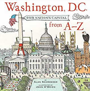 Book Cover: Washington, D.C.: Our Nation's Capitol from A-Z