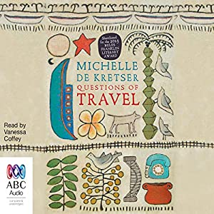 Questions of Travel Audiobook