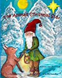The Animals Christmas Star, Carita Sundin, 1466495855