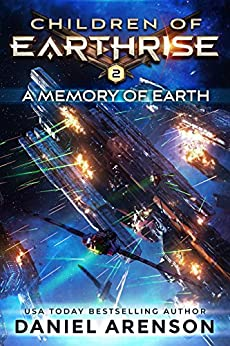 A Memory of Earth (Children of Earthrise Book 2) by [Arenson, Daniel]