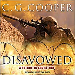 Disavowed A Patriotic Adventure Corps Justice 8 Cooper C G Colacci David 9781515965794 Amazon Com Books