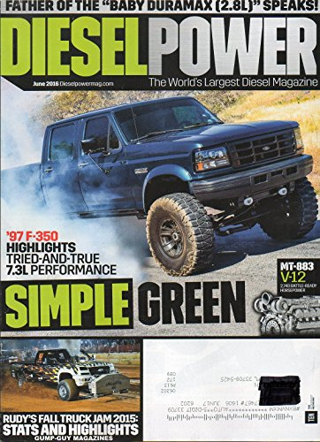 (Diesel Power June 2016 The World's Largest Diesel Magazine RUDY'S FALL TRUCK JAM 2015: STATS AND HIGHLIGHTS MT-883 V-122,740 Battle-Ready Horsepower)
