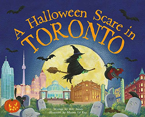 A Halloween Scare in Toronto (A Halloween Scare: Prepare If You -