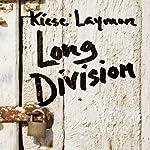 Long Division | Kiese Laymon