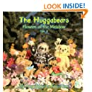 The Huggabears: Flowers of the Meadow (Volume 8)