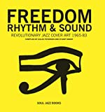 Freedom, Rhythm & Sound: Revolutionary Jazz Original Cover Art 1965–83