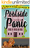 Poolside Panic: A Cozy Mystery for Dog Lovers (A Walk in the Bark Book 4)