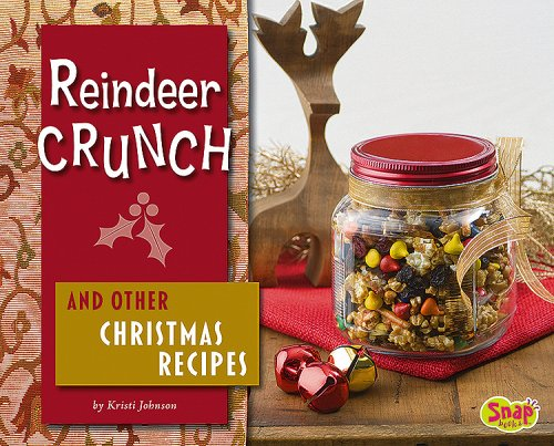 Reindeer Crunch and Other Christmas Recipes (Fun Foods for Cool Cooks) pdf epub