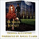 The Wilds Box Set: Books 1-4 Audiobook by Donna Augustine Narrated by Angel Clark