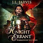 Knight Errant: A Highland Passage Novel, Book 2 | J.L. Jarvis