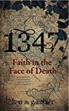 1347: Faith in the Face of Death