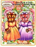 img - for A Storybook Event Wedding Coloring Book: Big Kids Coloring Book: LGBT Community   Bride Friendly Version book / textbook / text book