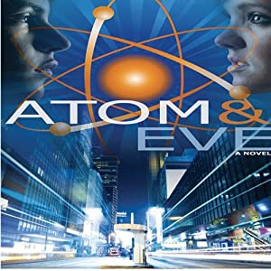 Atom and Eve Audiobook