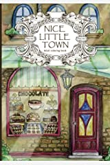Adult Coloring Book: Nice Little Town (Volume 1) Paperback