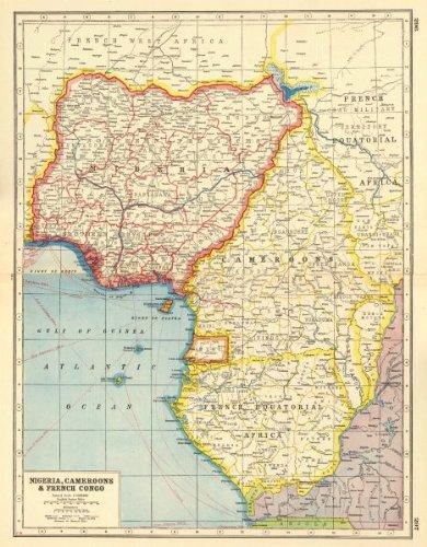WEST AFRICA: Nigeria Cameroon Equatorial Guinea Gabon French Congo ...