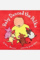 Baby Danced the Polka (ALA Notable Children's Books. Younger Readers (Awards)) Hardcover